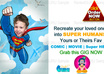 make your loved ones a super human extra ordinary hero/heroine small3