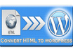 convert any HTML template to WordPress theme