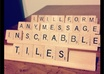 form any message you want artistically in scrabble tiles for HOLIDAYS