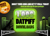 give you 1,000+ datpiff DOWNLOADS plays in 48 hours
