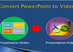 convert powerpoint slides to any video format