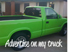advertise your company, school, or organization on my lime green truck for a week small1