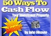 show you how to cash flow your investment property