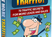 show you step by step how to get more traffic to your sites