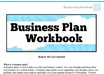 provide a Business Plan workbook to help you get SBA funding