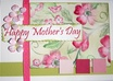 create a beautiful card for Mother s Day only
