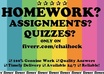 do your homework / assignments / projects / essay
