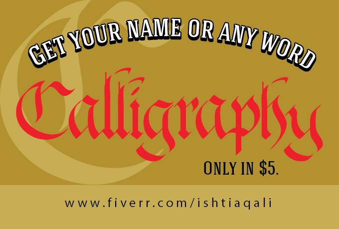 Write Your Name In Beautiful Calligraphy Fiverr