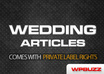 send you 1600 wedding articles with private label rights included