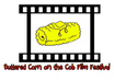 put your name or business name on the Buttered Corn on the Cob Film Festival website for a month