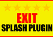 give you the World Famous Exit Splash wordpress plugin
