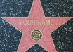 write your name/business name on  a star in Hollywood walk of fame